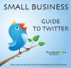 The Twitter Guide for Your Small Business